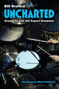 Bill Bruford Uncharted